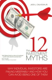 The 12 Investment Myths