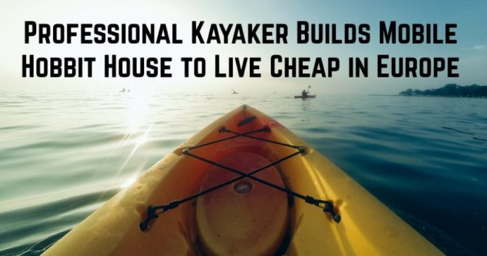 Professional Kayaker Builds Hobbit House to Live Cheap in Europe
