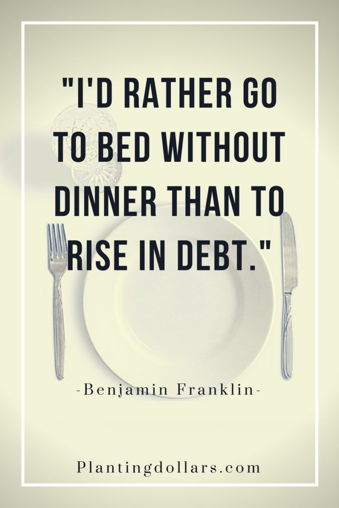 Id-rather-go-to-bed-without-dinner-than-to-rise-in-debt